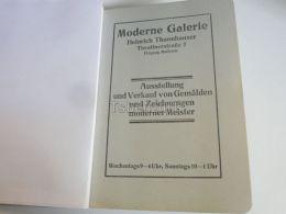 München Munchen Moderne Galerie Heinrich Thamnhauser Gemalden Zeichnungen Meister Germany Print Engraving 1912 - Reklame