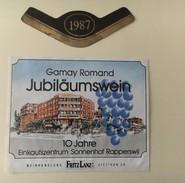 6275 - Gamay De Romandie Jubiläumwein 1987 10 Jahre Einkaufzentrum Sonnenhof Rapperswil Suisse - Sonstige