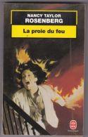 Nancy Taylor Rosenberg - La Proie Du Feu - Livres, BD, Revues