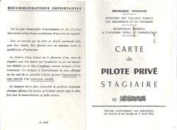 CARTE DE PILOTE PRIVE STAGIAIRE N°35056   1963 AERO-CLUB DE FRANCE DELIVREE A PARIS - Maps