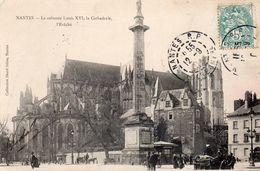 NANTES - La Colonne Louis XVI, La Cathédrale, L'Evêché - Nantes