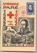 Croix - Rouge 1952 Exposition De METZ DU 14 Décembre  Ambroise Paré - Philatelic Exhibitions