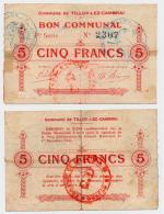 1914 - 1918 // Ville De TILLOY-LEZ-CAMBRAI  // Bon De Cinq Francs - Bons & Nécessité