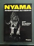 NYAMA - Aventures Au Kenya - Livres Dédicacés
