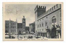 FERRARA - PALAZZO DEL PODESTA' E TORRE DELLA VITTORIA  VIAGGIATA FP - Ferrara