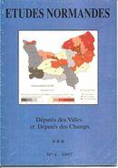 ETUDES NORMANDES N°4 -1997 - Députés Des Villes Et Des Champs - Les Charités - P. De Coubertin  (Voir SOMMAIRE Détaillé) - Normandie