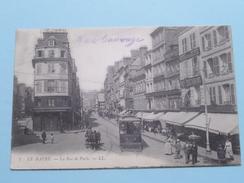 La Rue De Paris ( 7 ) ( Tram N° 15 ) Anno 1906 ( Zie Foto Details ) !! - Le Havre
