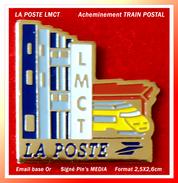 """SUPER PIN'S POSTES : """"LMCT"""" Visuel TRAIN Jaune, émail Base Or, Format 2,5X2,6cm - Mail Services"""