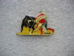 Pin's Tauromachie - Corrida - Feria - Bullfight - Corrida