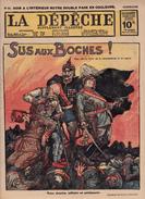 Caricature Satirique Anti-Kaïser Guillaume II Sus Aux Boches Kronprinz Victoire En Champagne Guerre Européenne (3 Scans) - Riviste & Giornali