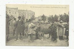Reproduction D'une Cp, Commerce , Foire En Limousin ,conclusion D'un Marché , Cartes D'autrefois - Ferias