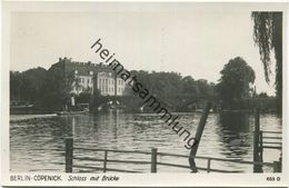 Berlin-Cöpenick - Köpenick - Schloss Mit Brücke - Foto-AK 30er Jahre - Verlag Ludwig Walter Berlin - Koepenick