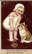 "FANTAISIE GAUFREE BEBE ET CHAT "" VOUS N'AVEZ VU JE GAGE ... UN MINET AUSSI SAGE ECRITE CIRCULEE 1909 - Animali Abbigliati"