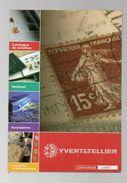 DT31A UN CATALOGUE VENTE MATERIEL PHILATELIE 2007 YVERT TELLIER - Catalogues De Maisons De Vente