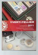 DT31C UN CATALOGUE VENTE MATERIEL PHILATELIE 2011 YVERT TELLIER - Catalogues De Maisons De Vente