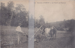 CPA ENVIRONS D'YVETOT  LE TRAVAIL AUX CHAMPS - Yvetot