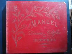 MANUEL BRODERIE - DESSINS & CHIFFRES - 48 Pages - Format : 21 X 24 Cm - Mode