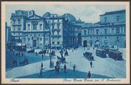 Piazza Trento Trieste, Napoli, Italia, C.1930 - Carcavallo Cartolina - Napoli (Naples)