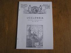 UCCLENSIA Revue N° 110 Régionalisme Brabant Uccle Rhode Papenkasteel Château Choisy Espinette Tram Vicinal Castel Allard - Belgium