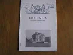 UCCLENSIA Revue N° 111 Régionalisme Brabant Uccle Rhode Château De La Ramée Paroisse St Job Van Carloo Archéologie - Belgium