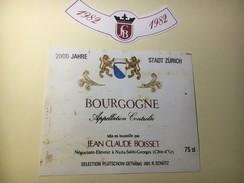 6287 - Bourgogne 1982 Jean-Claude Bosset Pour Les 2000 Ans De La Ville De Zürich - Etiquettes