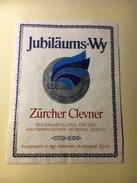 6288 - Zürcher Clevner 1986 125 Ans De L'association Des Commerçants De Zürich - Etiquettes