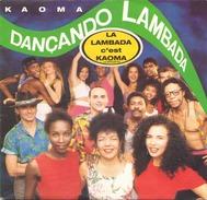 45 TOURS KAOMA CBS 655235 DANCANDO LAMBADA / LAMBA CARIBE - Vinyl Records