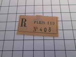 TIMBRES OU VIGNETTES étiquette De RECOMMANDE POSTAL ? PARIS 119 N°403 - Other