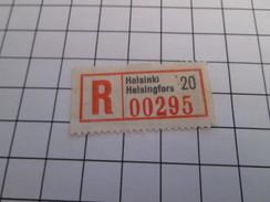TIMBRES OU VIGNETTES étiquette De RECOMMANDE POSTAL ? HELSINKI HELSINGFORS 00295 - Finland