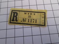 TIMBRES OU VIGNETTES étiquette De RECOMMANDE POSTAL ? AUTRICHE WIEN 15 N° 1171 - Austria