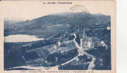 CPA -  1707. Env D'YENNE - St Jean De Chevelu - Vue Générale, Le Lac - Yenne
