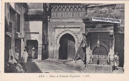 FEZ  - Maroc -  Place Et Fontaine Nejjarine - Fez