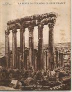 LA REVUE DU TOURING CLUB DE FRANCE Septembre 1931 N° 442 BAALBEK Syrie Les Colonnes Du Grand Temple - Livres, BD, Revues