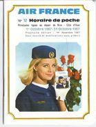 AIR  FRANCE -N°12  HORAIRE DE POCHE PRINCIPALES LIGNES AU DEPART DE NICE 1 OCTOBRE 1967 AU 31 OCTOBRE - Old Paper
