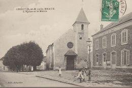 Crégy, Près Meaux - L'église Et La Mairie - Francia