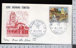 C2928 Busta FDC 1978 TURISMO UDINE PIAZZA DELLA LIBERTA Lire 200 ROSSETTI (m) - 6. 1946-.. Repubblica