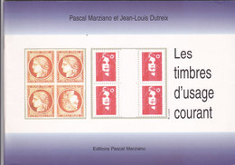 Catalogue Pascal Marziano -les Timbres D'usage Courant - Manuali
