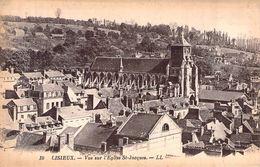 C P A 14] Calvados >LISIEUX  VUE SUR L EGLISE SAINT JACQUES - Lisieux