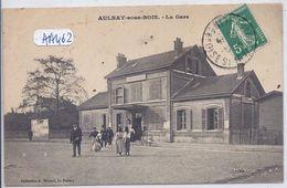 AULNAY-SOUS-BOIS- LA GARE - Aulnay Sous Bois