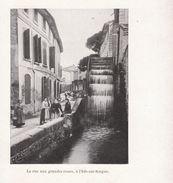 1900 - Iconographie - L'Isle-sur-la-Sorgue (Vaucluse) - La Rue Aux Grandes Roues - FRANCO DE PORT - Vieux Papiers