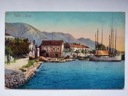 MONTENEGRO DALMAZIA Dalmatia Teodo Tivat Cattaro Kotor  AK Postcard - Montenegro