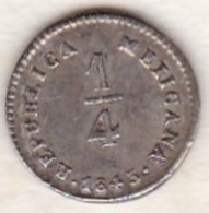 Mexico FIRST REPUBLIC . 1/4 REAL 1843 Mo L.R. Argent . KM# 368.6. - Mexico