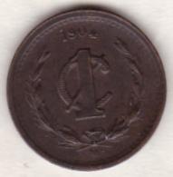 Mexico SECOND REPUBLIC . 1 Centavo 1904 M. Copper . KM# 394.1 - Mexique