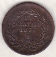 Mexico SECOND REPUBLIC . 1 Centavo 1876 Mo.  KM# 391.6 - Mexique