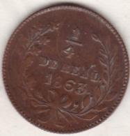 Mexico SECOND REPUBLIC. 1/4 Real 1863 Sinaloa.  KM# 363 - Mexique