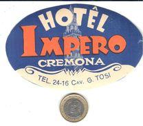 ETIQUETA DE HOTEL - HOTEL IMPERIO - CREMONA - Etiquettes D'hotels