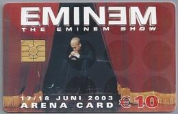 NL.- Telefoonkaart.Nederland. ARENA CARD. € 10.-- THE EMINEM SHOW. 17/18 JUNI 2003. MEDIA MARKT. - Muziek