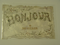 HAUTE LOIRE-BONJOUR DE DUNIERES - Autres Communes