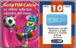 IT.- TIM. RICARICARD. TELECOM ITALIA  € 5.16. Scrip TIM Calcio. Le Ultime Sulla Tua Squadra Del Cuore. Voetbal - [2] Prepaid & Refill Cards