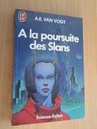 SF6 SCIENCE-FICTION SF / J'AI LU SF / A.E. VAN VOGT : A LA POURSUITE DES SLANS - J'ai Lu